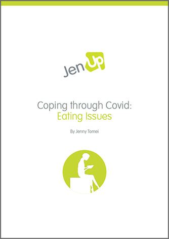 JenUp Coping through Covid: Eating Issues