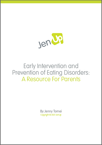 JenUp Early Intervention and Prevention of Eating Disorders A Resource For Parents