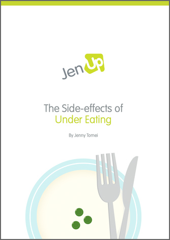 Jenup The Side-effects of Under Eating